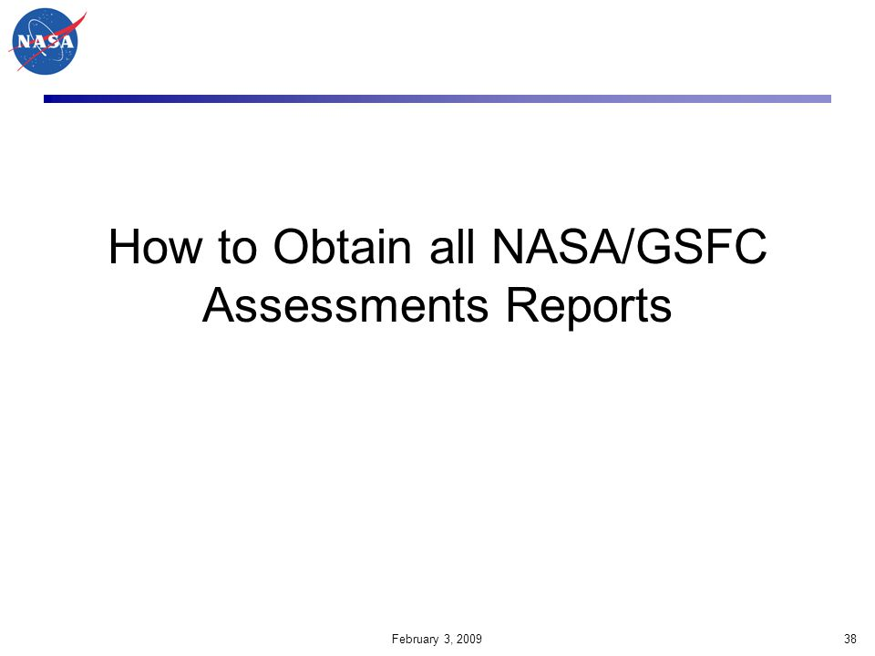 How to Obtain all NASA/GSFC Assessments Reports