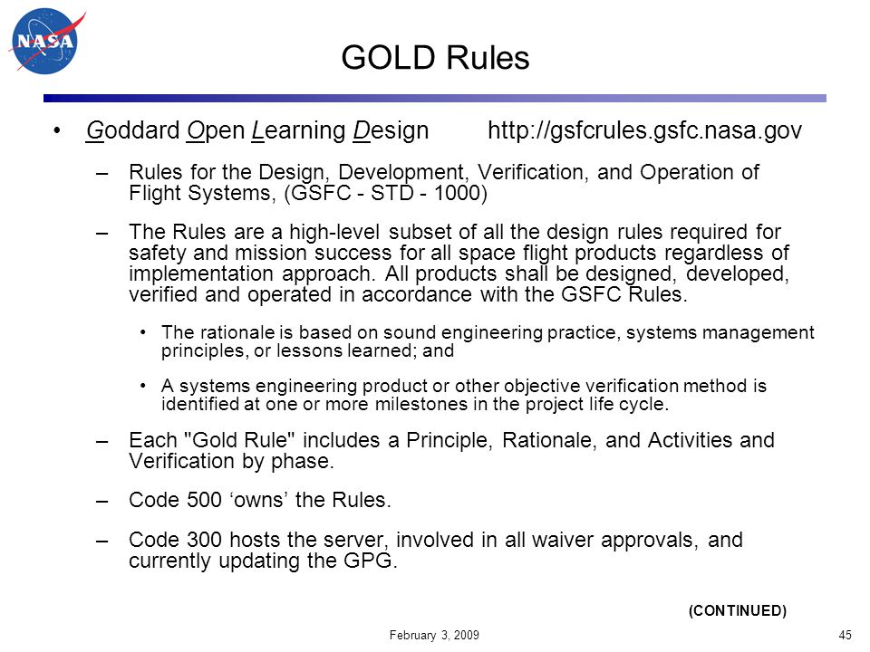 GOLD Rules Goddard Open Learning Design http://gsfcrules.gsfc.nasa.gov