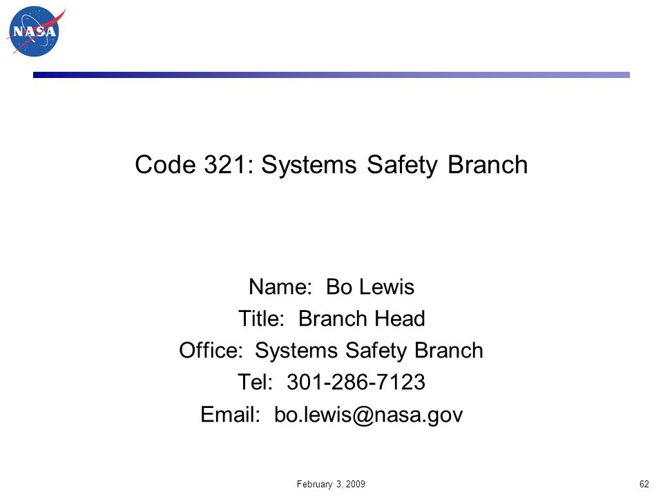 Code 321: Systems Safety Branch
