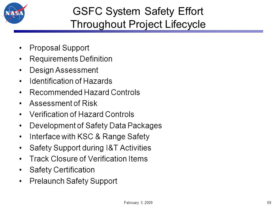 GSFC System Safety Effort Throughout Project Lifecycle