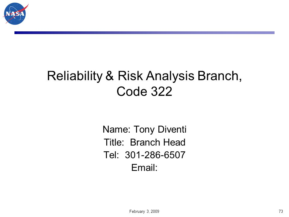 Reliability & Risk Analysis Branch, Code 322