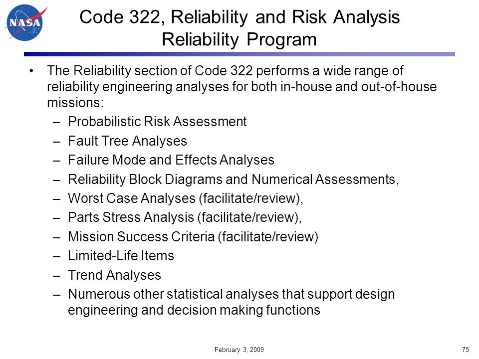 Code 322, Reliability and Risk Analysis Reliability Program