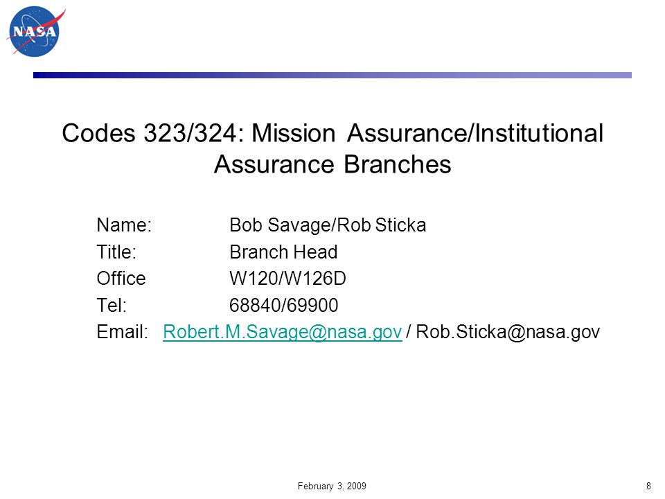 Codes 323/324: Mission Assurance/Institutional Assurance Branches