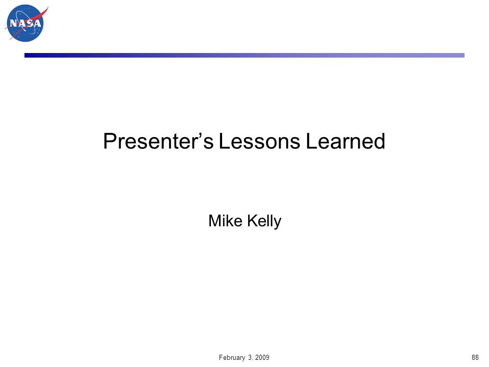 Presenter's Lessons Learned