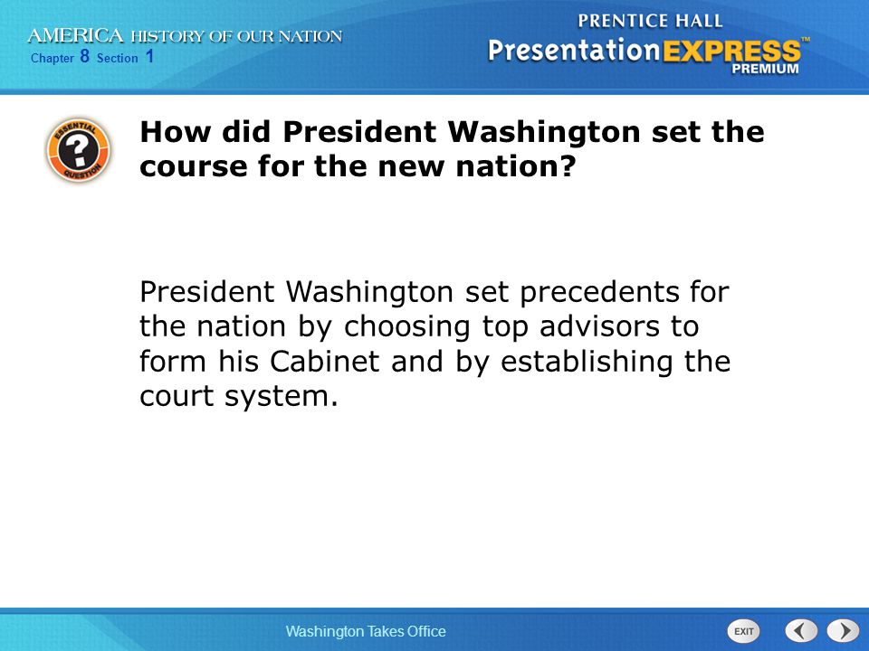 How did President Washington set the course for the new nation
