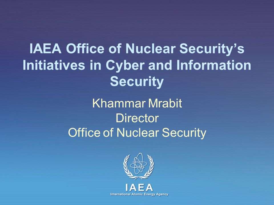 Khammar Mrabit Director Office of Nuclear Security