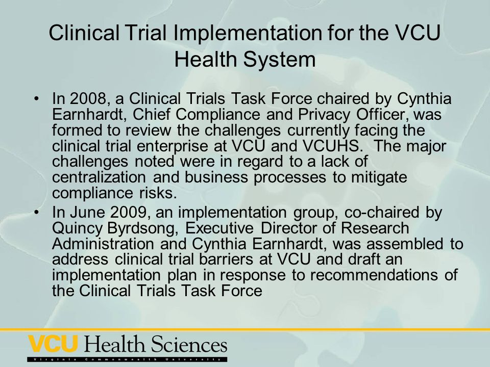 Clinical Trial Implementation for the VCU Health System