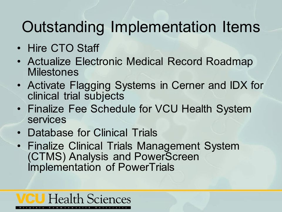 Outstanding Implementation Items