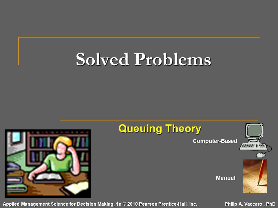 Solved Problems Queuing Theory Computer-Based Manual