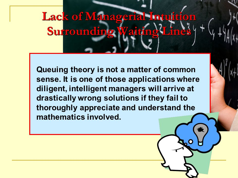 Lack of Managerial Intuition Surrounding Waiting Lines