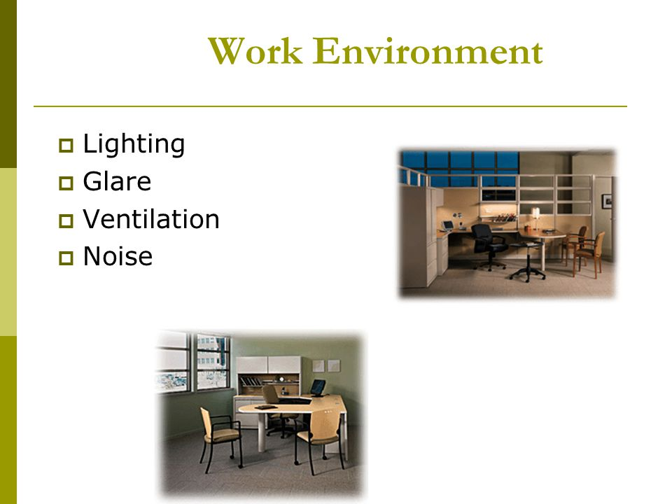 Work Environment Lighting Glare Ventilation Noise