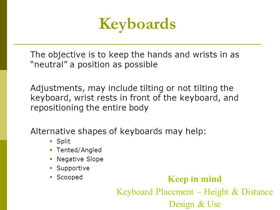 Keyboard Placement – Height & Distance