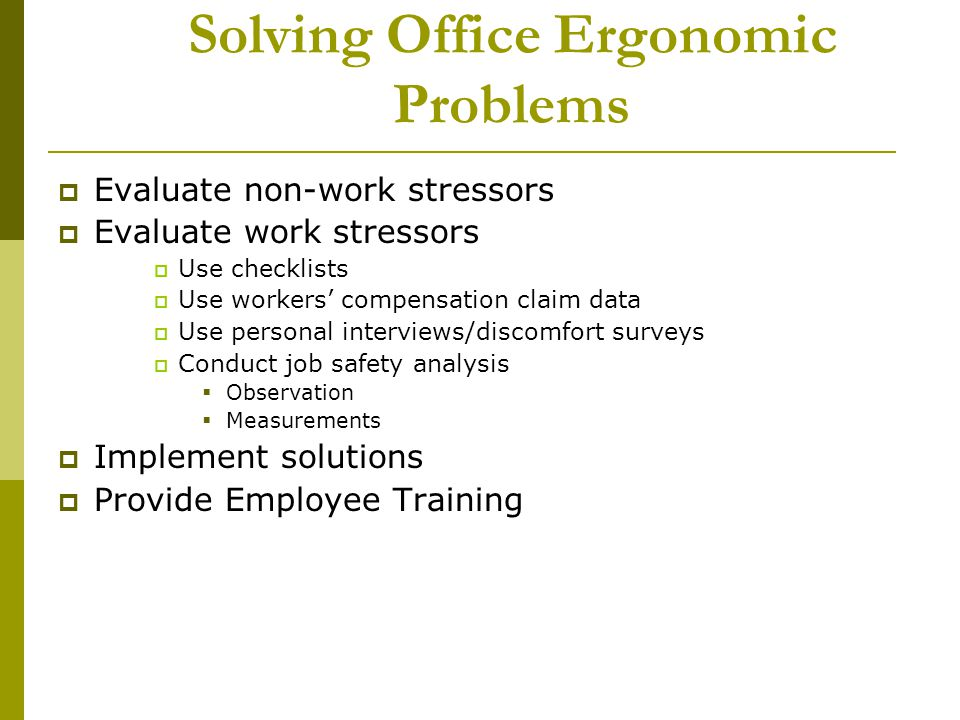 Solving Office Ergonomic Problems