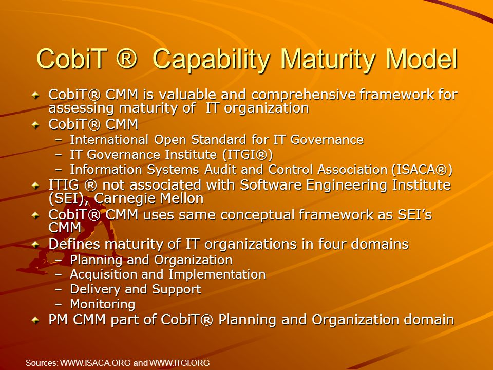 CobiT ® Capability Maturity Model