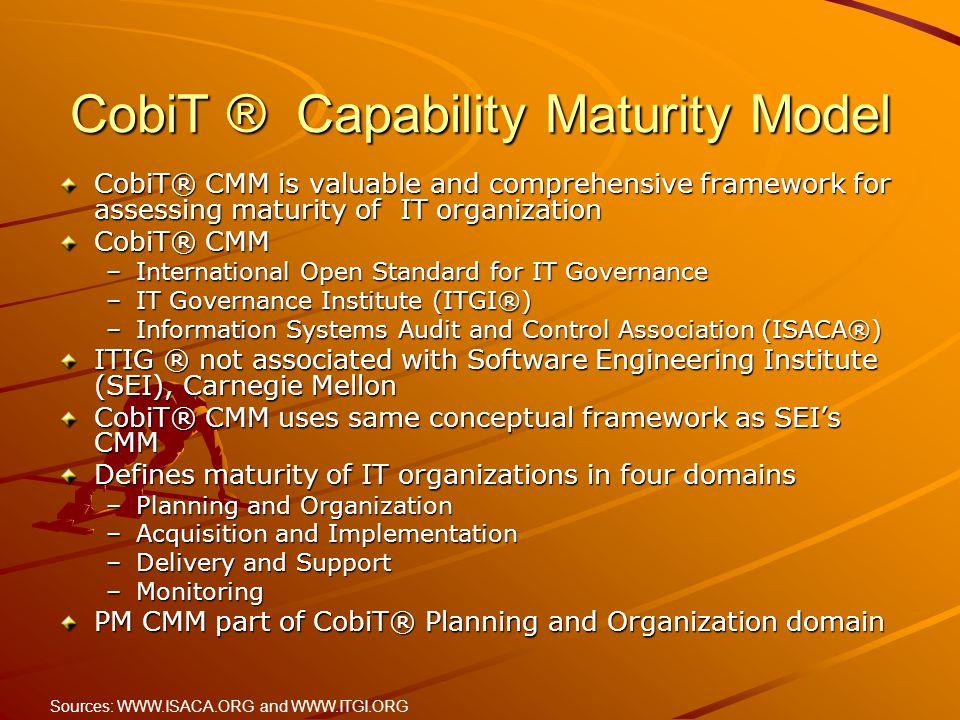 CobiT ® Capability Maturity Model