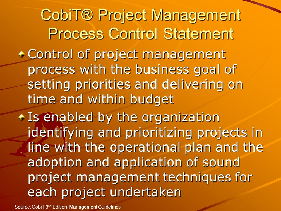 CobiT® Project Management Process Control Statement