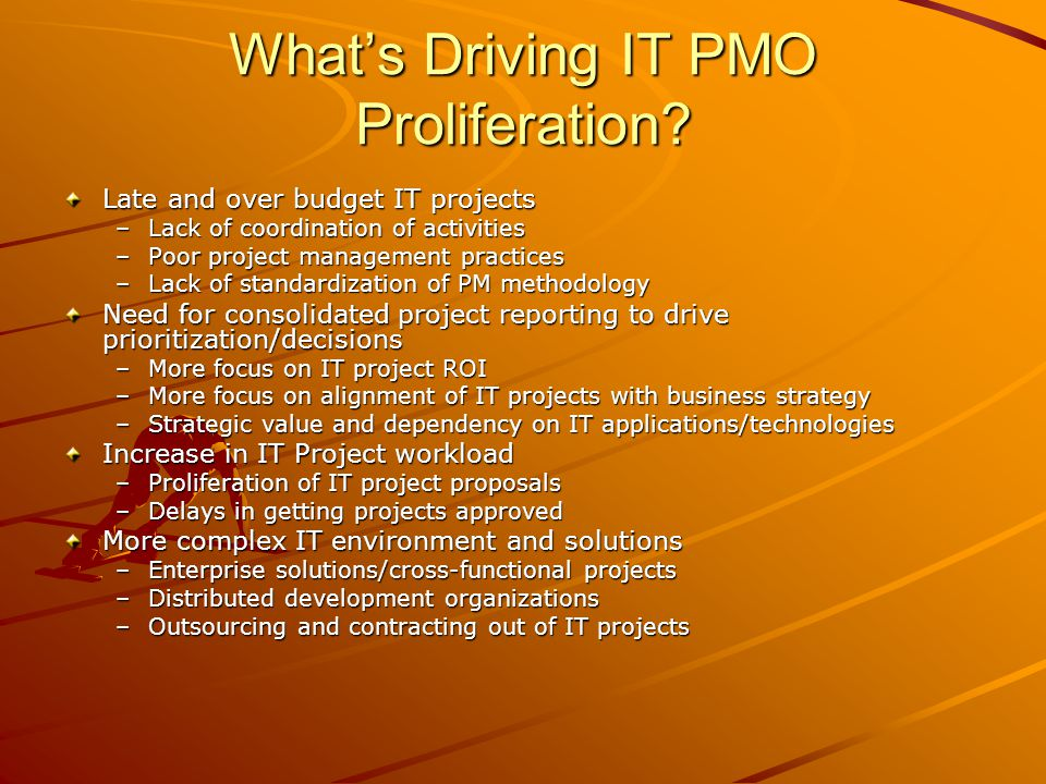 What's Driving IT PMO Proliferation