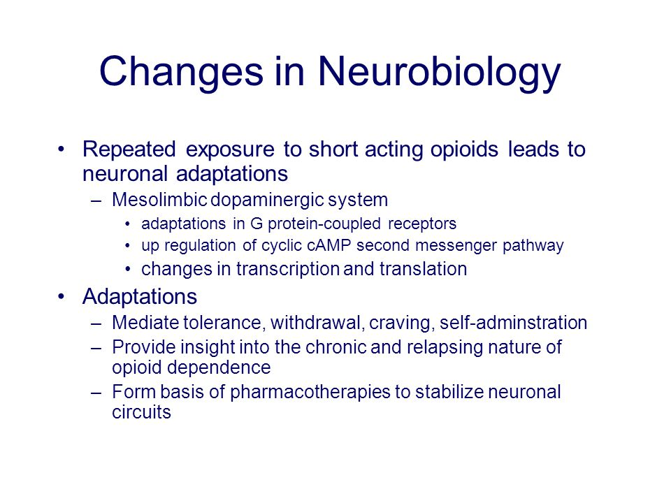 Changes in Neurobiology