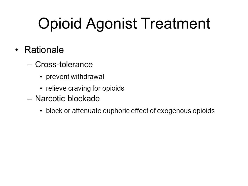 Opioid Agonist Treatment