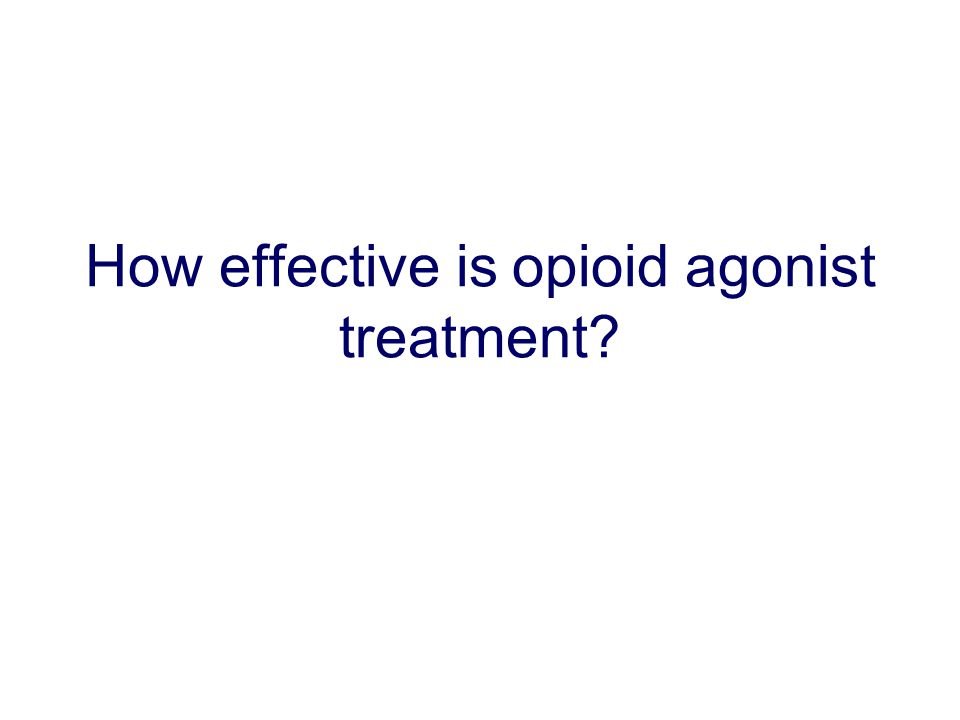 How effective is opioid agonist treatment