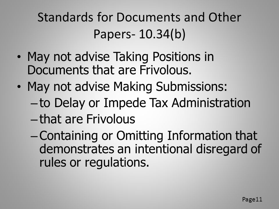 Standards for Documents and Other Papers- 10.34(b)