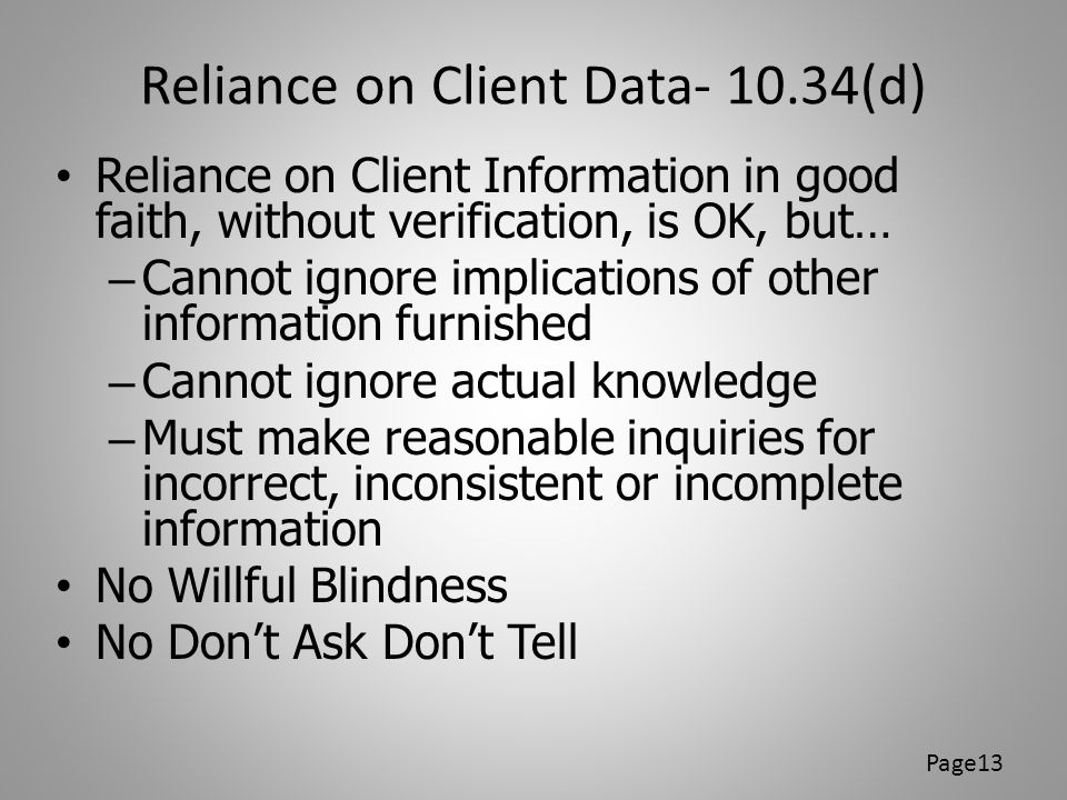 Reliance on Client Data- 10.34(d)