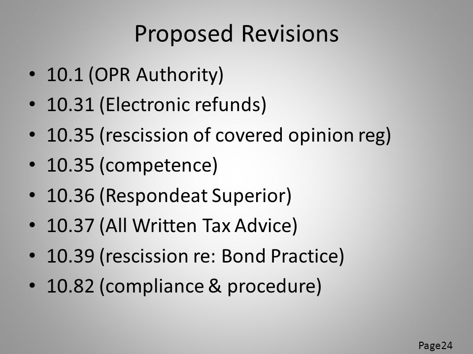 Proposed Revisions 10.1 (OPR Authority) 10.31 (Electronic refunds)