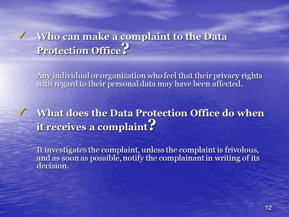 Who can make a complaint to the Data Protection Office