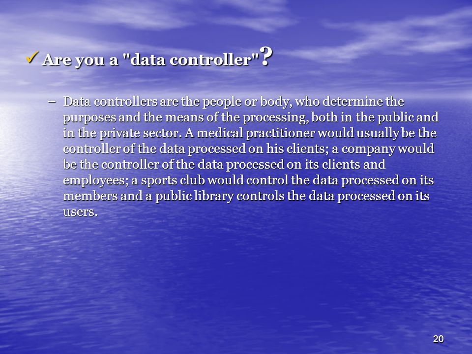 Are you a data controller