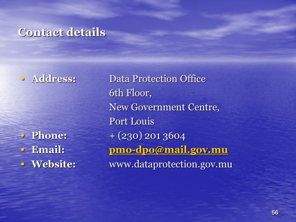 Contact details Address: Data Protection Office 6th Floor,