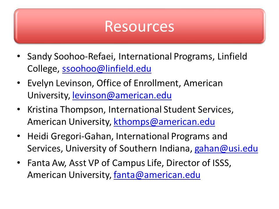 Resources Sandy Soohoo-Refaei, International Programs, Linfield College, ssoohoo@linfield.edu.