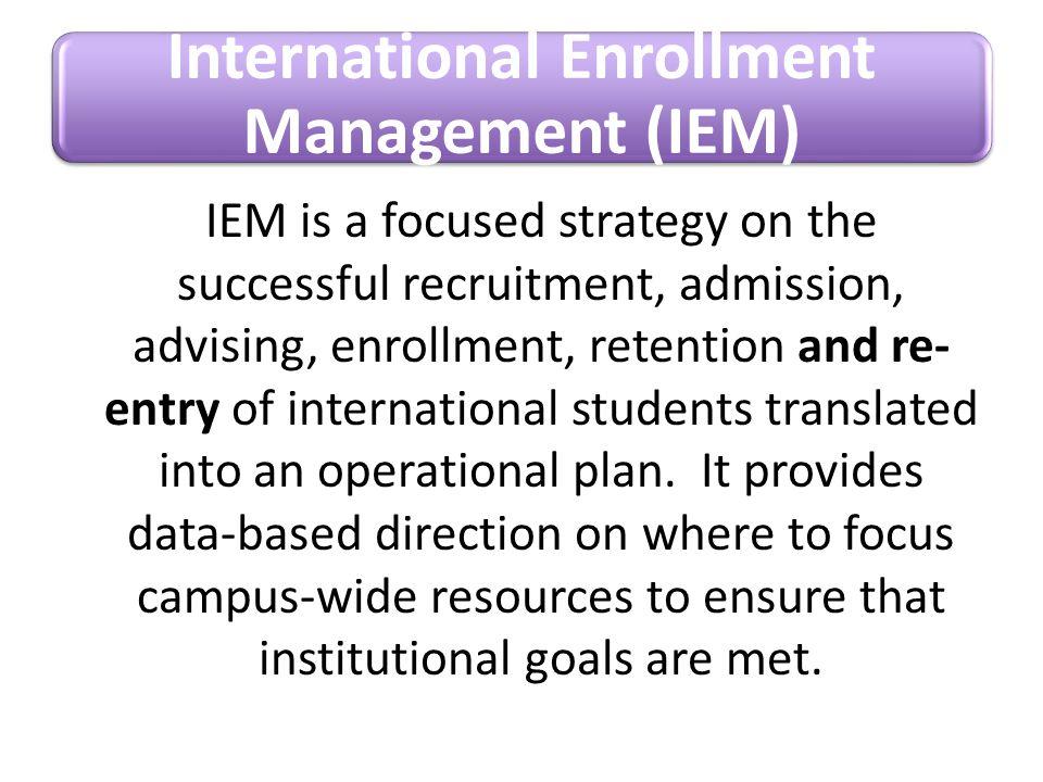 International Enrollment Management (IEM)