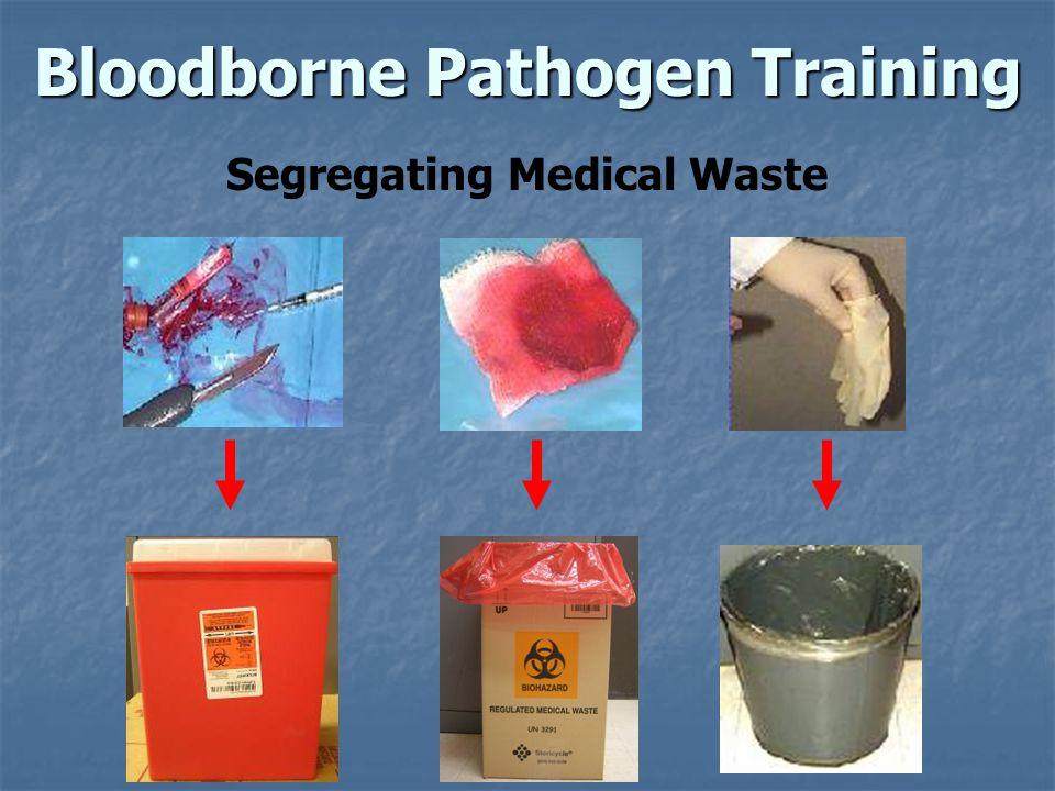 Bloodborne Pathogen Training Segregating Medical Waste