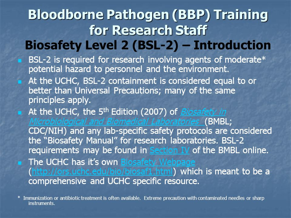 Bloodborne Pathogen (BBP) Training for Research Staff Biosafety Level 2 (BSL-2) – Introduction