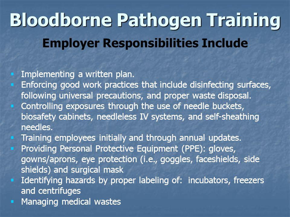 Bloodborne Pathogen Training Employer Responsibilities Include