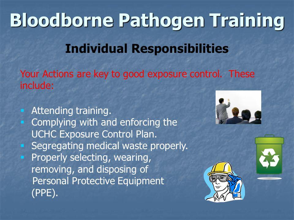 Bloodborne Pathogen Training Individual Responsibilities
