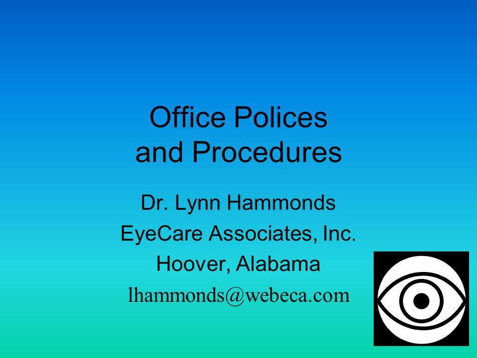 Office Polices and Procedures