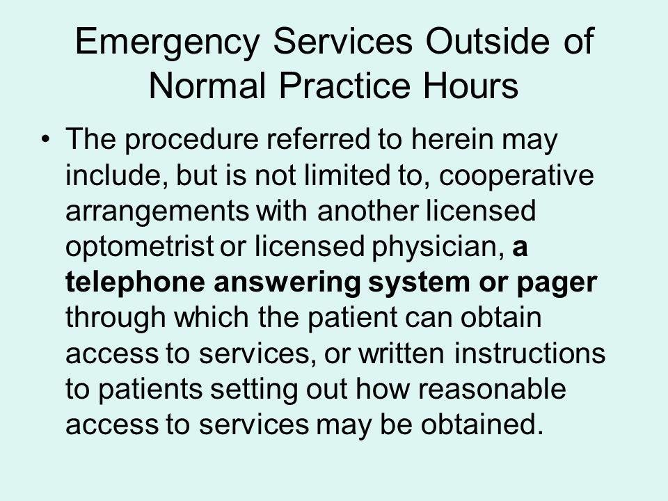 Emergency Services Outside of Normal Practice Hours