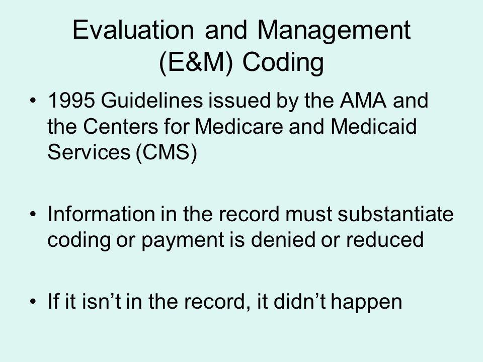 Evaluation and Management (E&M) Coding