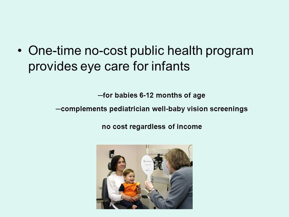 One-time no-cost public health program provides eye care for infants