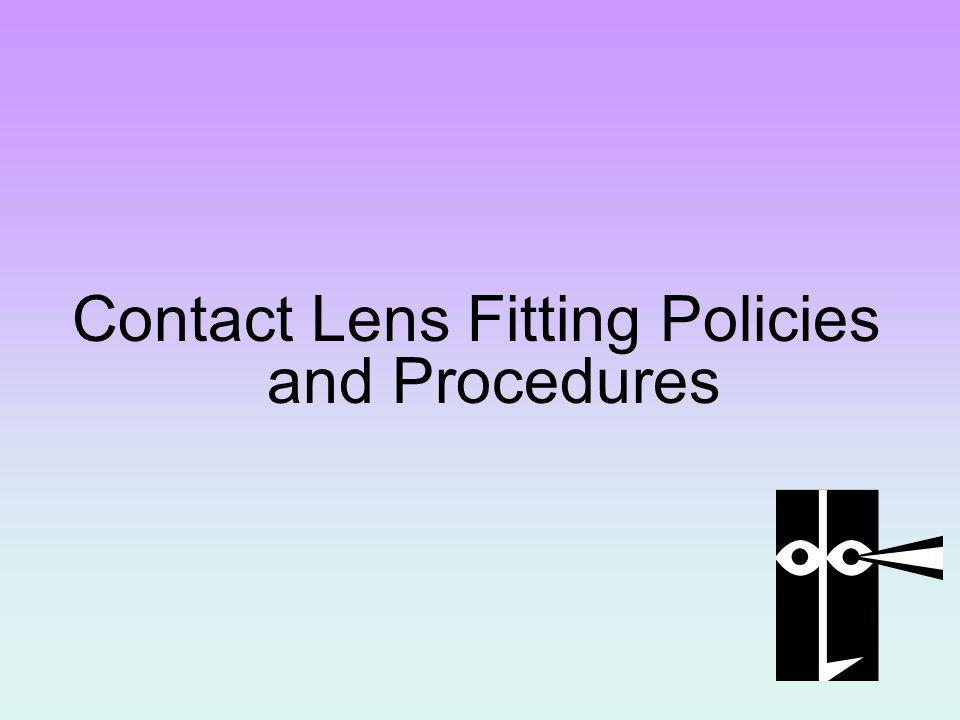 Contact Lens Fitting Policies and Procedures
