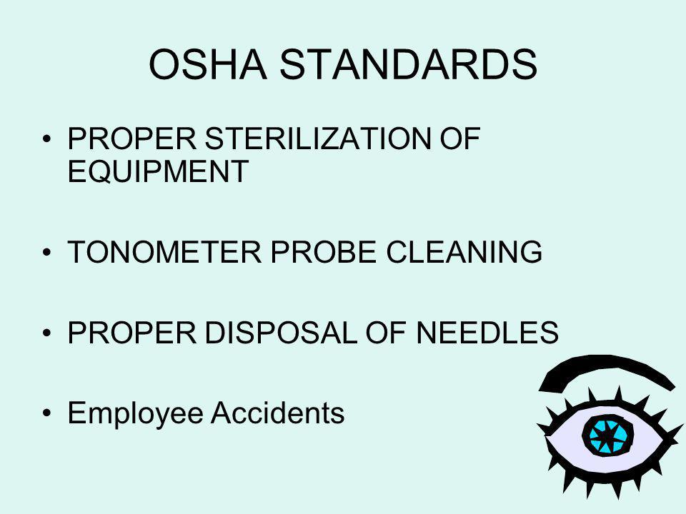 OSHA STANDARDS PROPER STERILIZATION OF EQUIPMENT