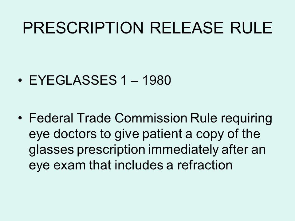 PRESCRIPTION RELEASE RULE