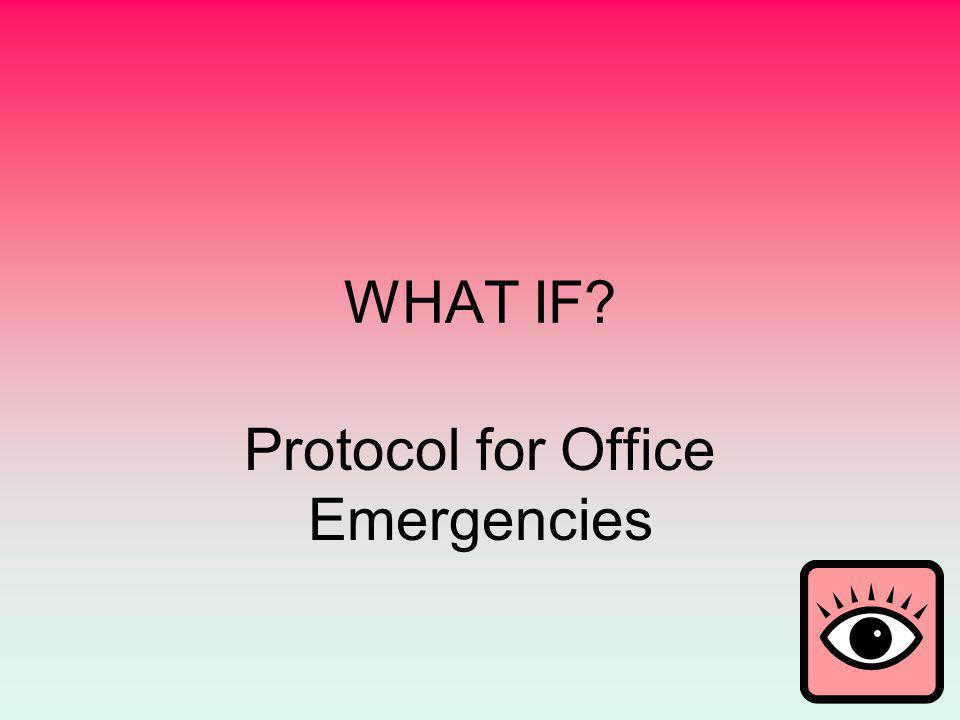 Protocol for Office Emergencies