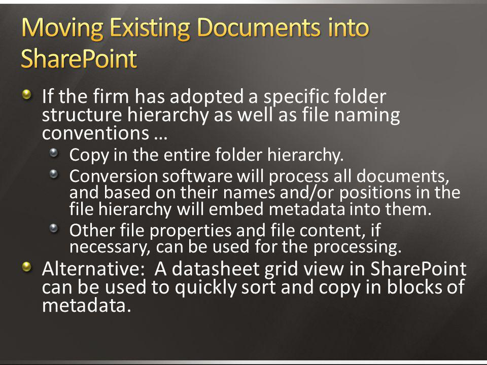 Moving Existing Documents into SharePoint
