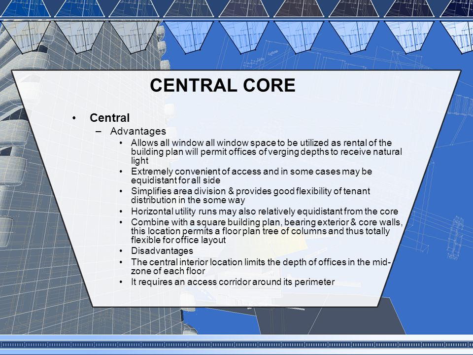 CENTRAL CORE Central Advantages