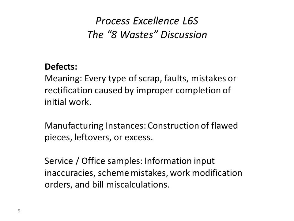 Process Excellence L6S The 8 Wastes Discussion