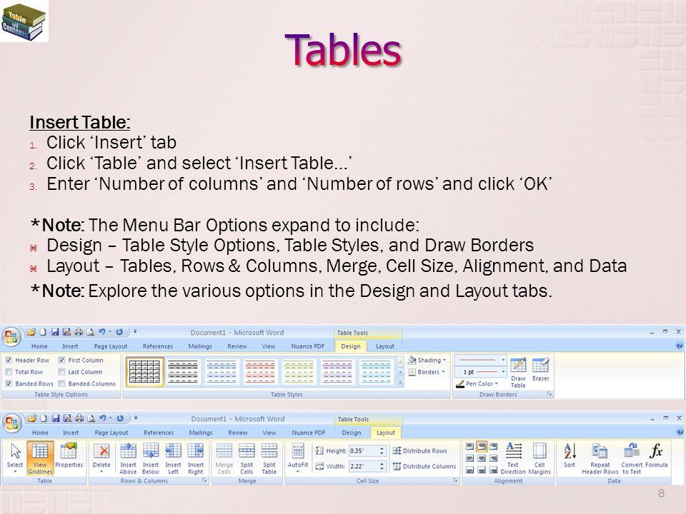 Tables Insert Table: Click 'Insert' tab