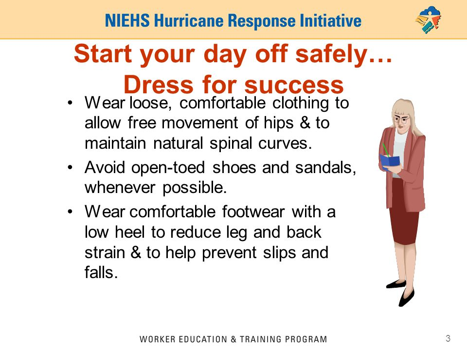 Start your day off safely… Dress for success