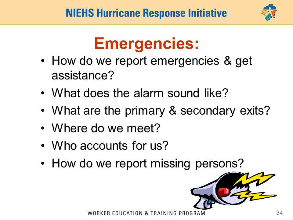Emergencies: How do we report emergencies & get assistance